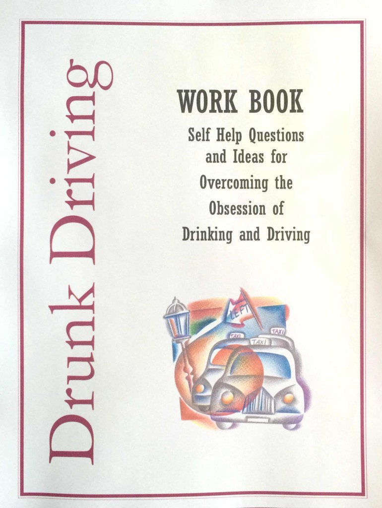 Drunk Driving Workbook